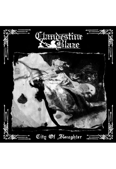 Clandestine Blaze - City of Slaughter