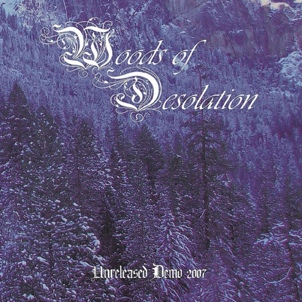 Woods of Desolation - Unreleased Demo 2007 CD Signed