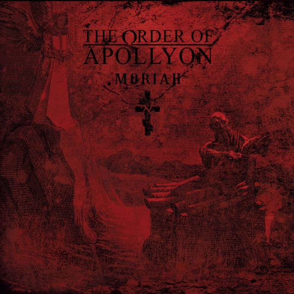 The Order of Apollyon - Moriah