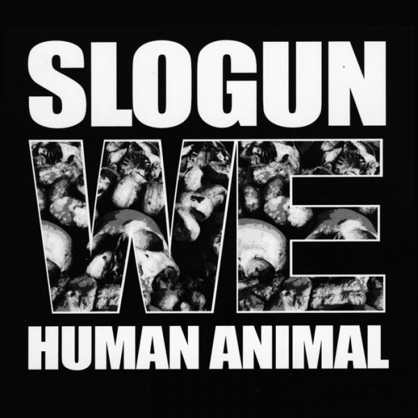 Slogun - We Human Animal