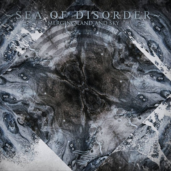 Sea Of Disorder ‎– Merging Land And Sky