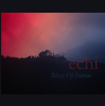 Blaze of Sorrow - Echi