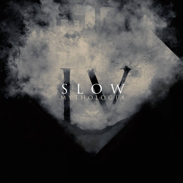 Slow - IV - Mythologiæ