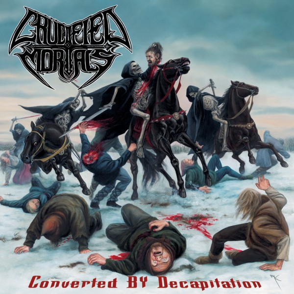 Crucified Mortals - Converted by Decapitation