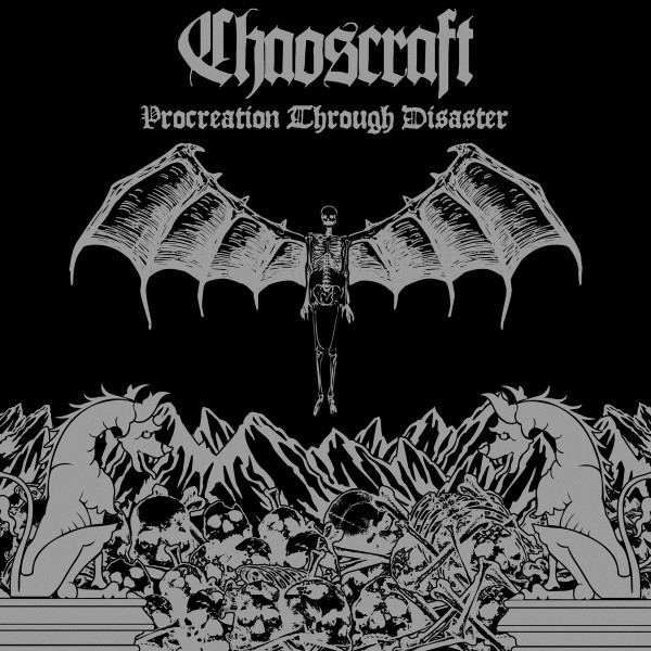 Chaoscraft - Procreation Through Disaster